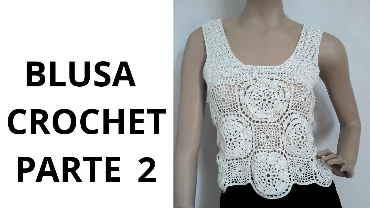 Blusa con Flores Parte 2 en tejido crochet tutorial paso a paso ...