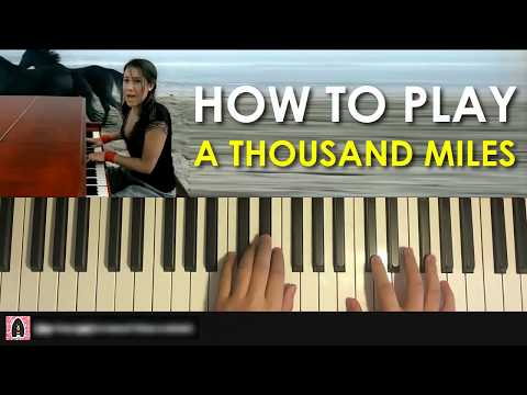 HOW TO PLAY  Vanessa Carlton  A Thousand Miles Piano Tutorial Lesson