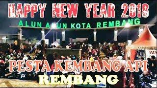Pesta Tahun Baru Rembang 2018 !! Rembang Happy New Year 2018