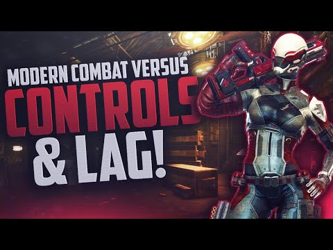 Modern Combat Versus - THAT COME BACK THO * Frame Rate Issues * Customize  Controls