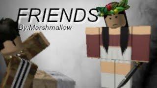 Friend - MarshMallow n Anne_Marie   Roblox music Video by YUKI