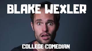College Comedian: Blake Wexler: 1-800-993-NEON