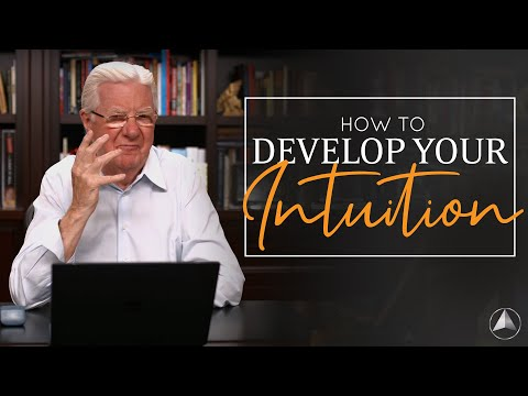 How To Develop Your Intuition | Bob Proctor