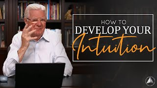 How To Develop Y๐ur Intuition | Bob Proctor