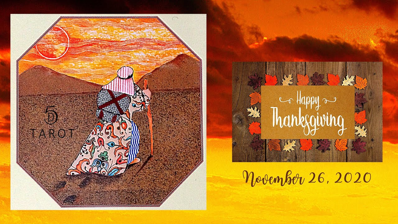 BE THANKFUL FOR ALL YOU ARE GIVEN! ~ [November 26, 2020]