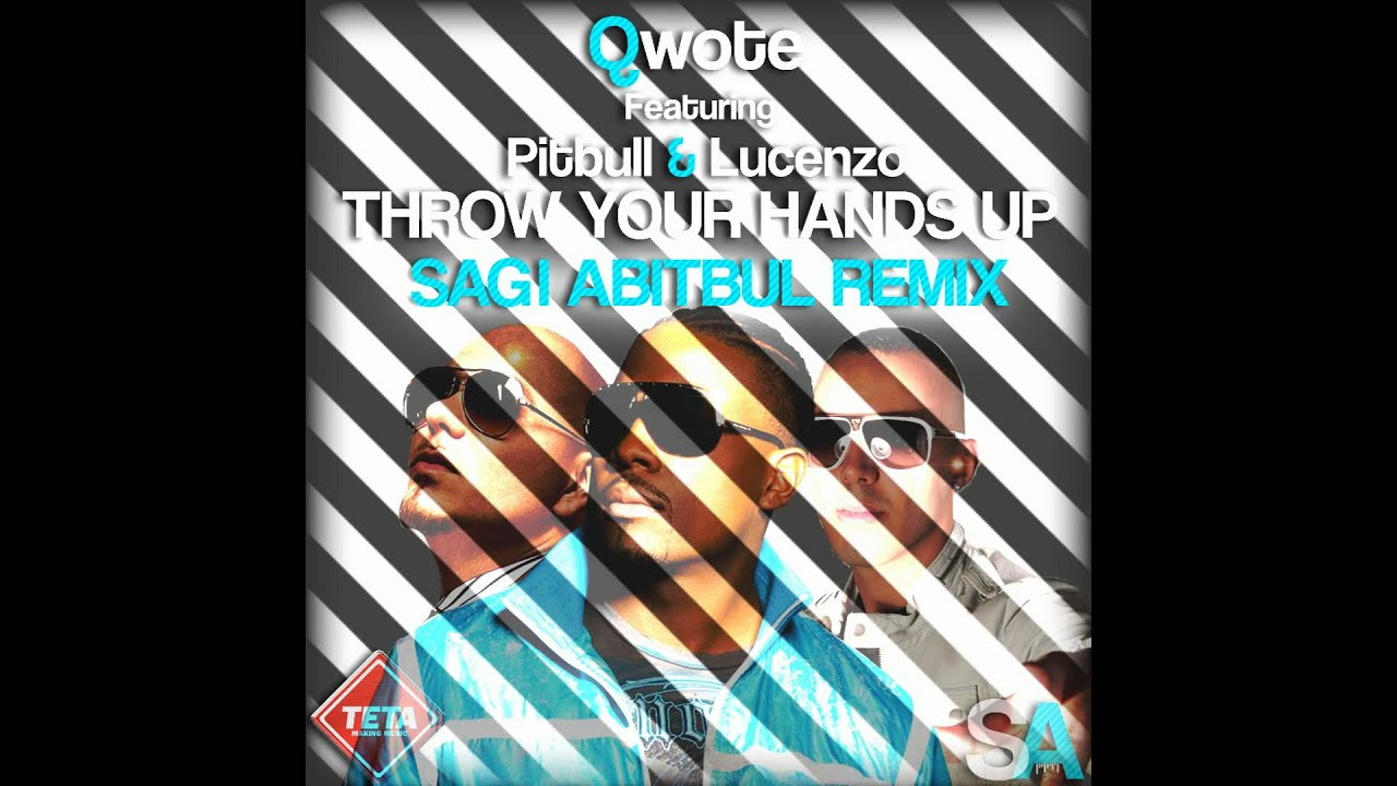 throw your hands up sagi abitbul remix
