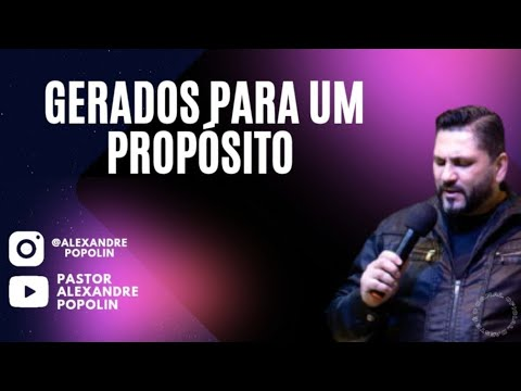 GERADOS PARA UM PROPÓSITO.