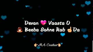 WhatsApp Status || Tenu takiya bina  || Kooch  || Romantic song  || Trending song