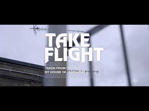 House of Pharaohs - Take Flight (Official Music Video)