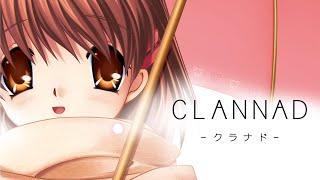 『CLANNAD』 オープニングムービー  (高解像度)