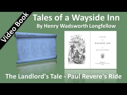 02 - Tales of a Wayside Inn - The Landlords Tale - Paul Reveres Ride