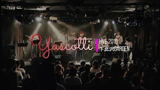 """2018.10.10 Yascotti One Man Live 「十月十日」 """"Canna"""" Written by Ya..."""