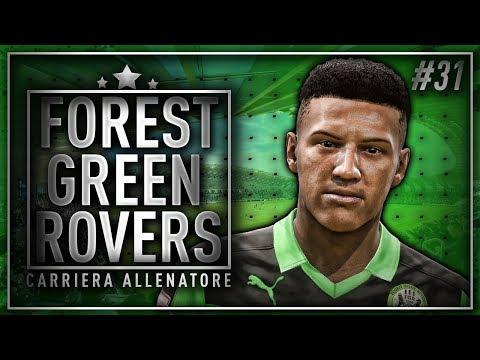 FIFA 18 - CARRIERA ALLENATORE FOREST GREEN ROVERS #31 - DEBUTTO IN PREMIER!