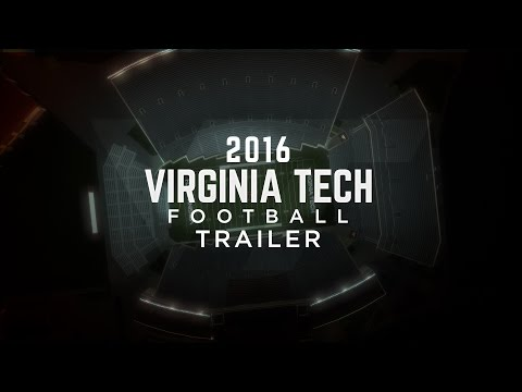 The 2016 Virginia Tech Football Trailer