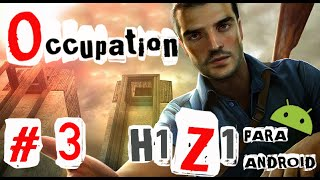 ( GAMEPLAY ) OCCUPATION ANDROID- ( H1Z1 PARA ANDROID ) BUSCANDO ADRENALINA  # 3