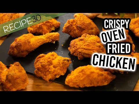 Crispy Oven Fried Chicken Without Oil Or Fat