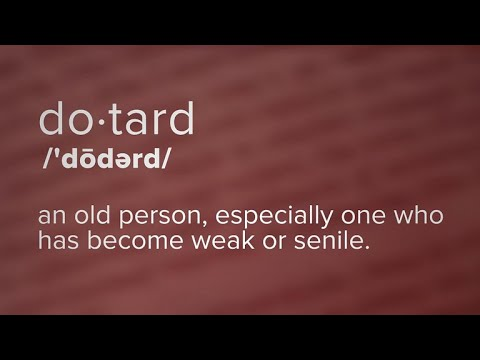 "What's the definition of the word ""dotard""?"