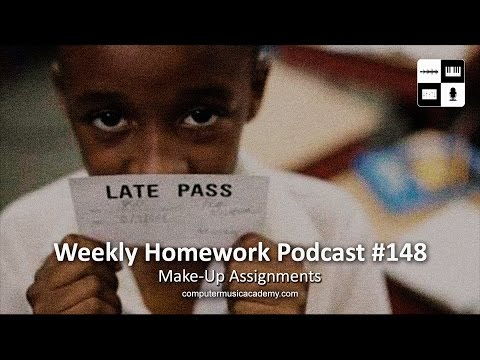 Make-Up Assignments - Weekly Homework Podcast #148