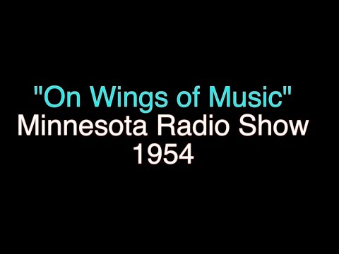 """On Wings of Music""  1954 Minnesota Radio Show hosted by Bob Chandler and June Lynne"
