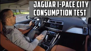 Jaguar I-Pace E06 Consumption test in city driving
