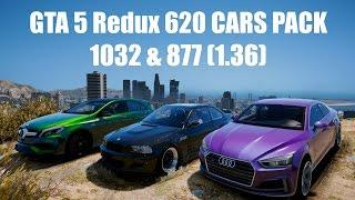 GTA 5 Redux 620 CARS PACK 1032 & 877 (1.36)