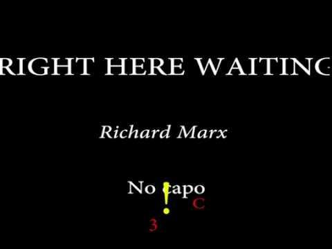 RIGHT HERE WAITING - RICHARD MARX - Easy Chords And Lyrics