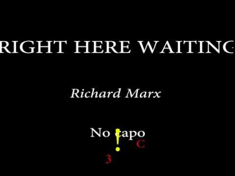 RIGHT HERE WAITING - RICHARD MARX - Easy Chords and Lyrics