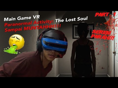 Main Game Horor Paranormal Activity: The Lost Soul Dengan Acer Windows Mixed Reality indonesia part1