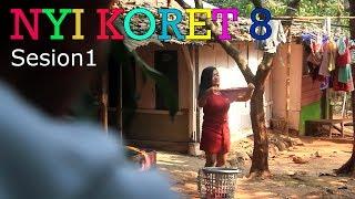 Nyi Koret Episode 8