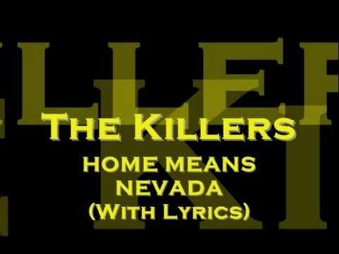 The Killers - Home Means Nevada (With Lyrics)