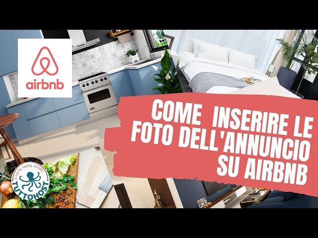 Come inserire le foto del nostro annuncio su Airbnb