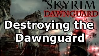 Skyrim: Destroying the Dawnguard Quest - Vampire Lord (Dawnguard DLC)