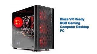 Blaze VR Ready RGB Gaming Computer Desktop PC - Ryzen 1200 3.1GHz Quad-Core, A| Tech Market Support