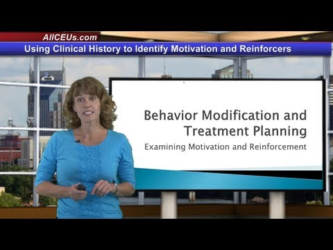 Using Clinical History to Identify Motivation and Reinforcers- Treatment Planning for Counseling