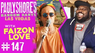 Hanging Out With My Old Buddy Faizon Love | Pauly Shore's Random Rants #147