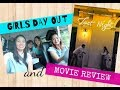 LAST NIGHT  movie review and Day out with friends