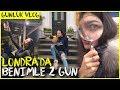 BAŞIMA GELMEYEN KALMADI - Londra'da 2 günüm   Günlük Vlog #44