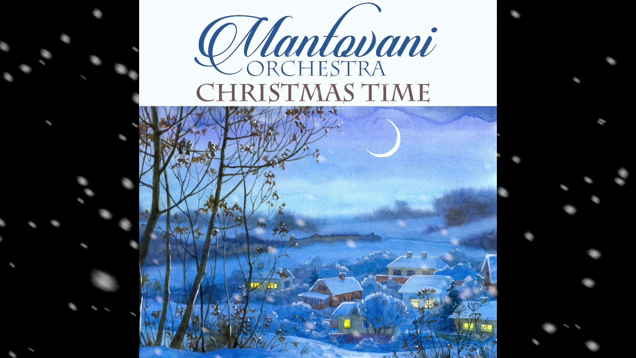 Mantovani Orchestra Christmas Time YouTube