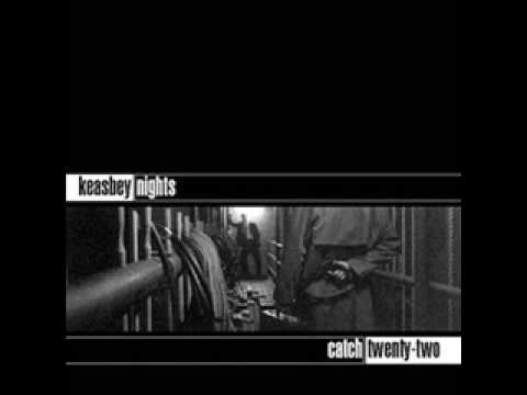 Catch 22 - Day In Day Out - Keasbey Nights mp3