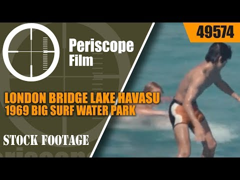 LONDON BRIDGE LAKE HAVASU  1969 BIG SURF WATER PARK  TEMPE ARIZONA  FIRST BIG WAVE WATER PARK 49574