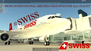 [ROBLOX]Swiss International Airlines! A320 Gold Investor Flight!