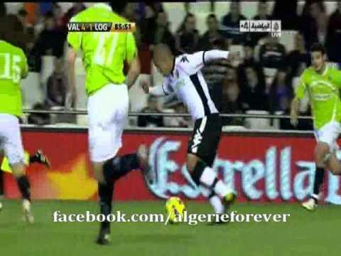 But de Sofiane Feghouli contre Logrones en Coupe du Roi