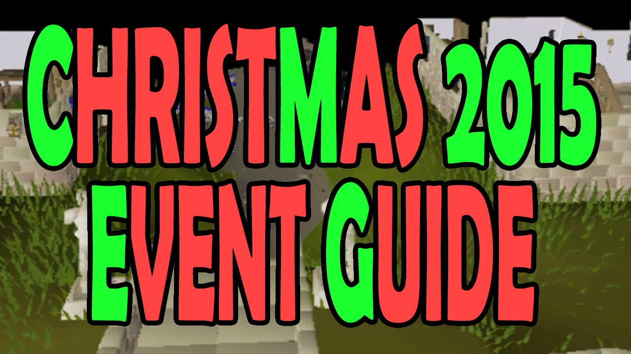 OSRS] [EVENT OVER] Christmas 2015 Event Guide! Old School ...