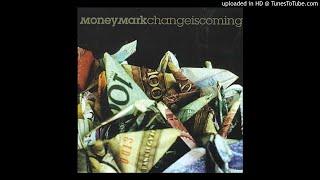 Money Mark-Glitch In Da System