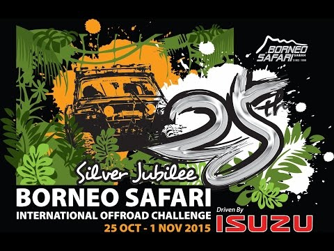 25th Borneo Safari International OFF-ROAD Challenge 2015 (Official Video) - By; K
