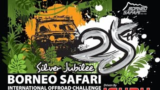 25th Borneo Safari International OFF-ROAD Challenge 2015 (Official Video) - By; K'NetH De CrockeR