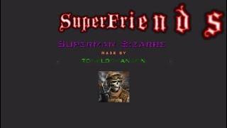 Superman Bizarre *