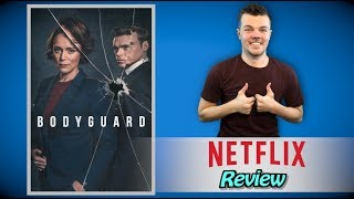 Bodyguard Netflix Review