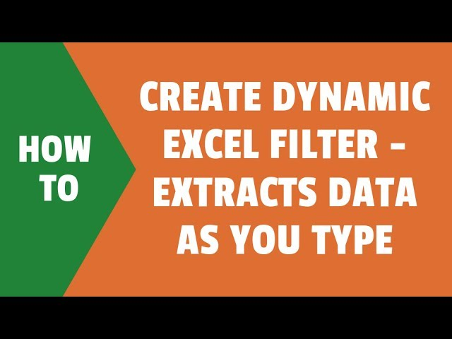 Create Dynamic Excel Filter - Extract data as you type #1