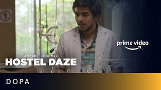 Hostel Daze - Dopa   Ankit Pandey   New Amazon Original Series 2019